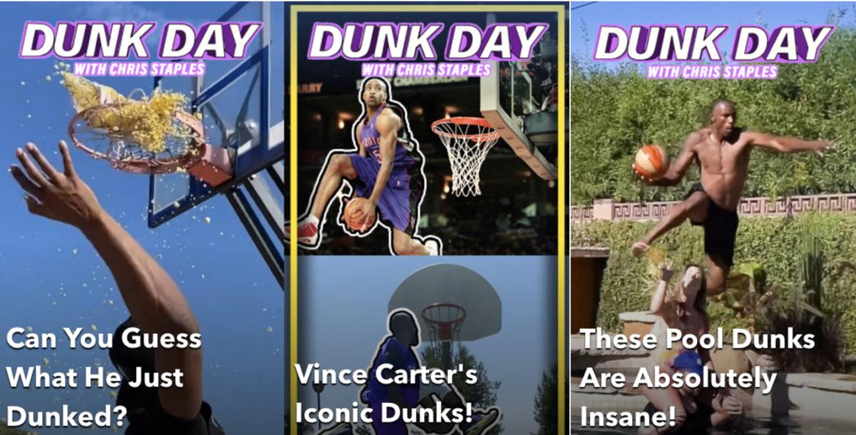 Dunk Day, Snapchat show, Chris Staples